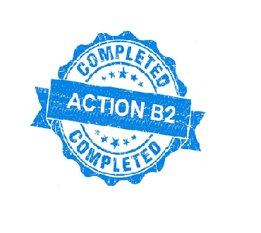 Action B2 completed